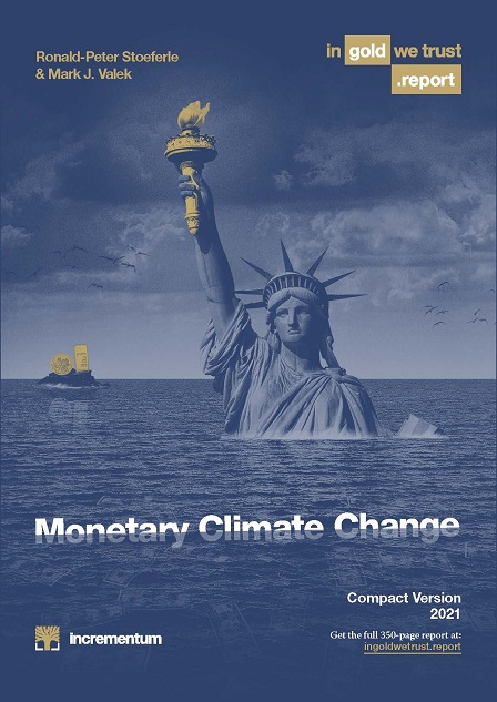 In Gold We Trust Report 2021: Monetary Climate Change