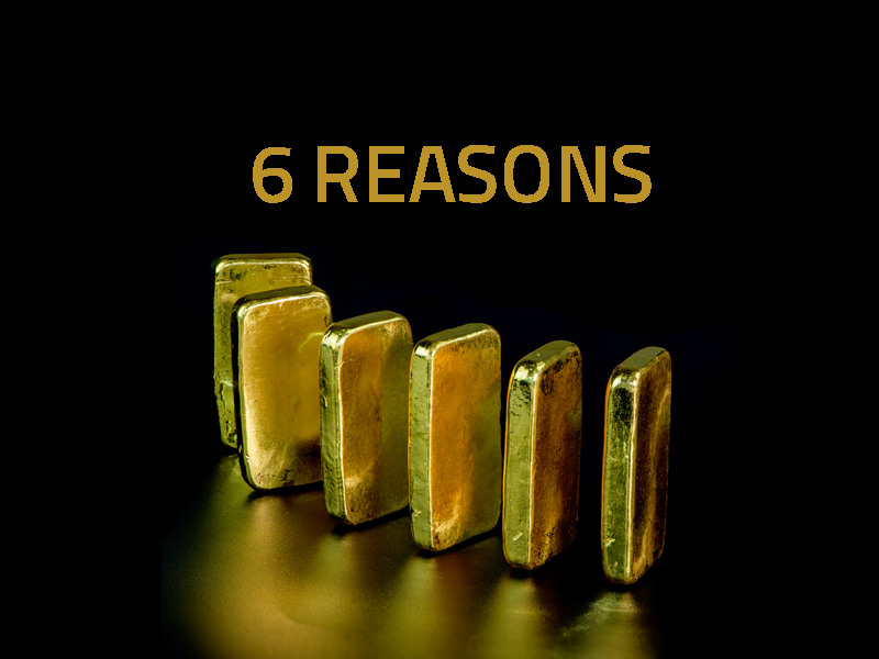Six Reasons to Own Gold Equities Now